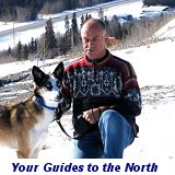 Murray Lundberg and Monty, your guides to the circumpolar world at ExploreNorth.com
