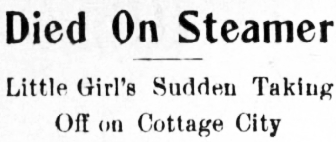 Died On Steamer - Little Girl's Sudden Taking Off on Cottage City, 1910