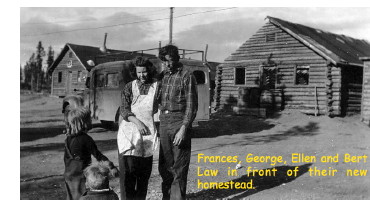 Bert and Helen Law and their 3 children at their Alaska Highway homestead