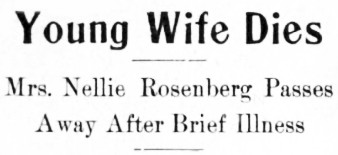 The Death of Nellie Piper Rosenberg, 1914