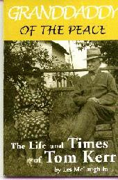 'Granddaddy of the Peace: The Life and Times of Tom Kerr', by Les McLaughlin