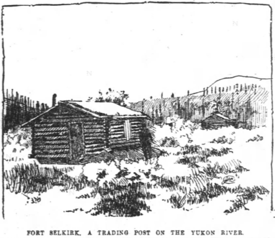 Fort Selkirk, a trading post on the Yukon River, 1894
