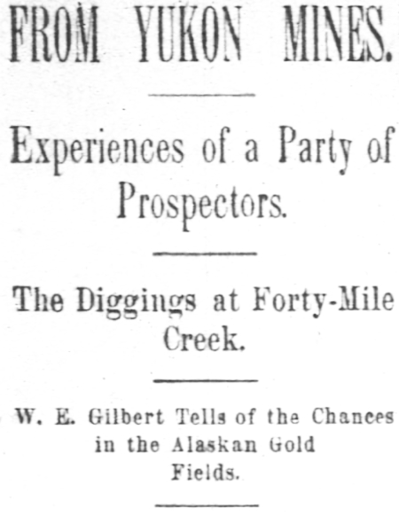 From Yukon gold mines - Experiences of a party of prospectors, 1894