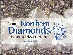 Canada's Northern Diamonds: from rocks to riches