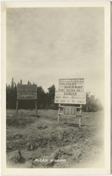 Alaska Highway postcard showing the original Mile 0.0 sign, 1942-43