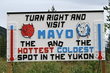 Visit Mayo sign - North Klondike Highway, Yukon