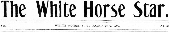 The White Horse Star, January 2, 1901