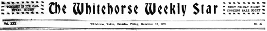 The Whitehorse Weekly Star, November 18, 1921