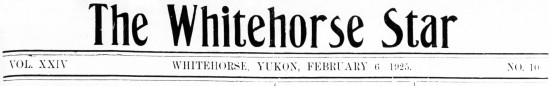 The Whitehorse Star, February 6, 1925