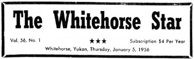 The Whitehorse Star (Whitehorse, Y.T.), January 5, 1956